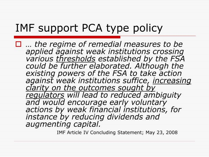 IMF support PCA type policy
