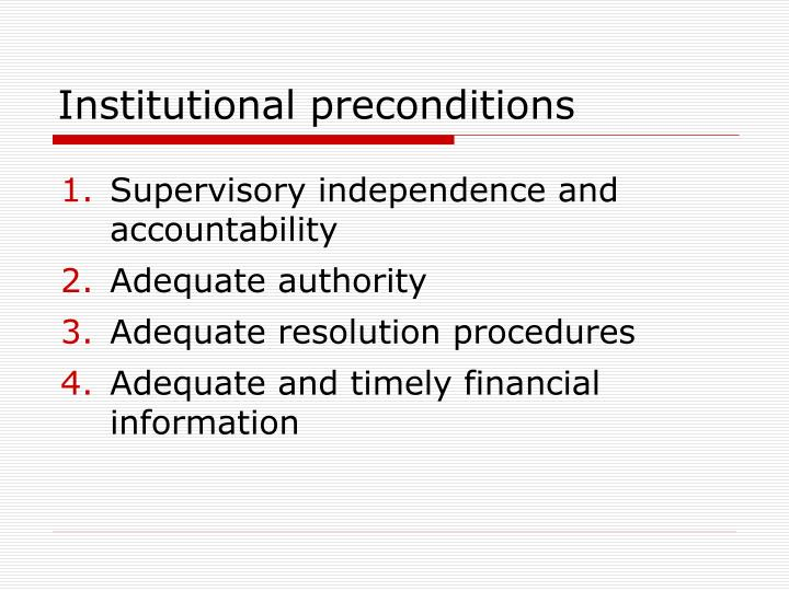 Institutional preconditions