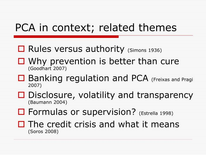 PCA in context; related themes