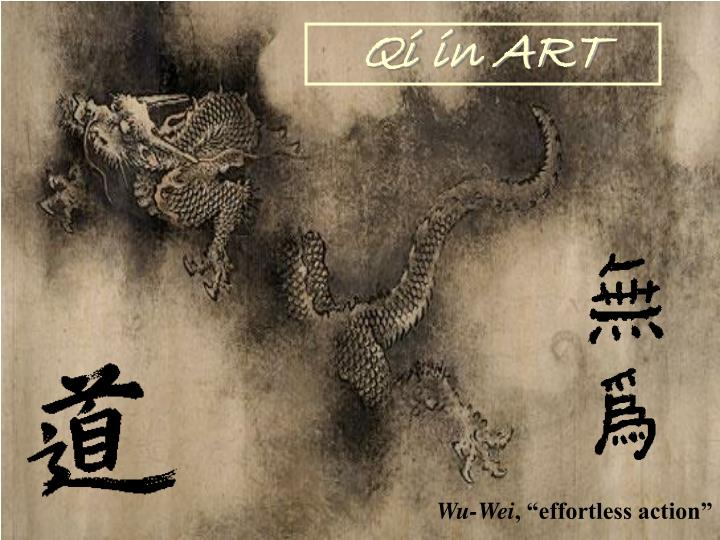 Qi in ART