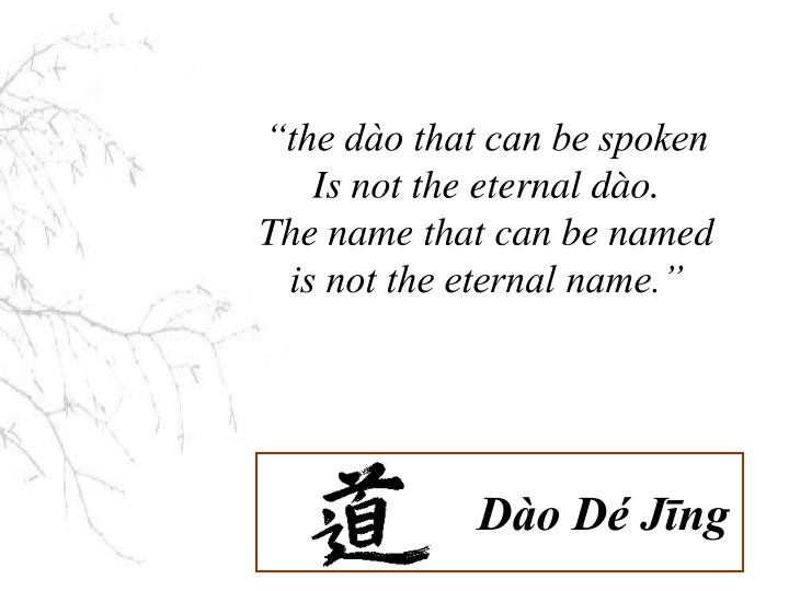 """the dào that can be spoken"