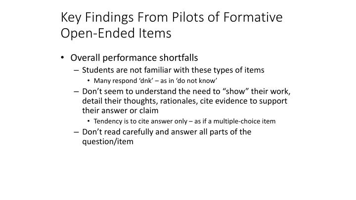 Key Findings From Pilots of Formative Open-Ended Items
