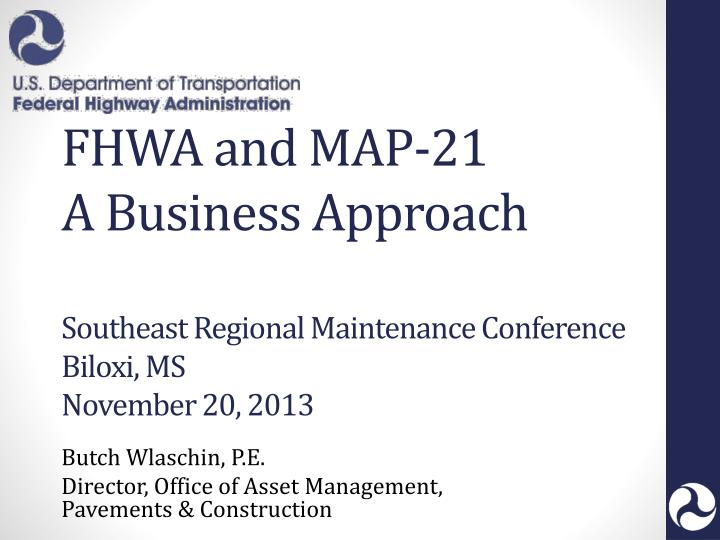 FHWA and MAP-21
