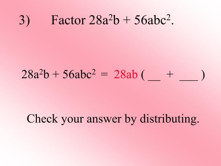 3)   Factor 28a