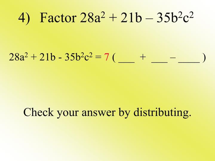 4) Factor 28a