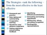 the strategies rank the following from the most effective to the least effective