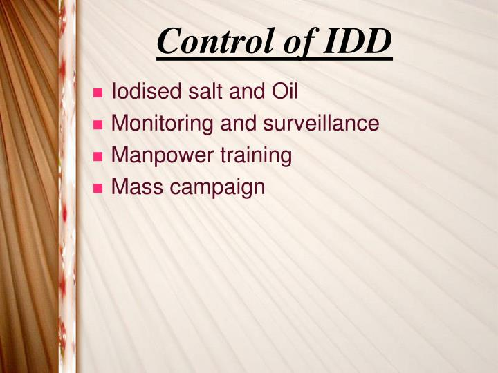 Control of IDD