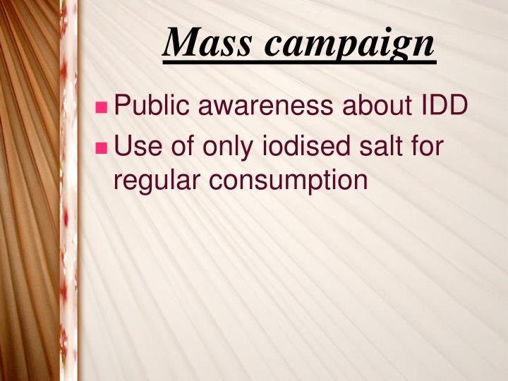 Mass campaign