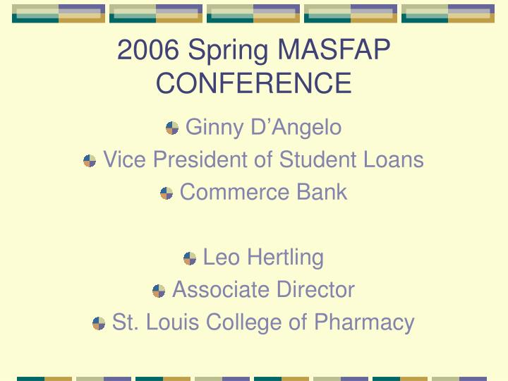 2006 spring masfap conference