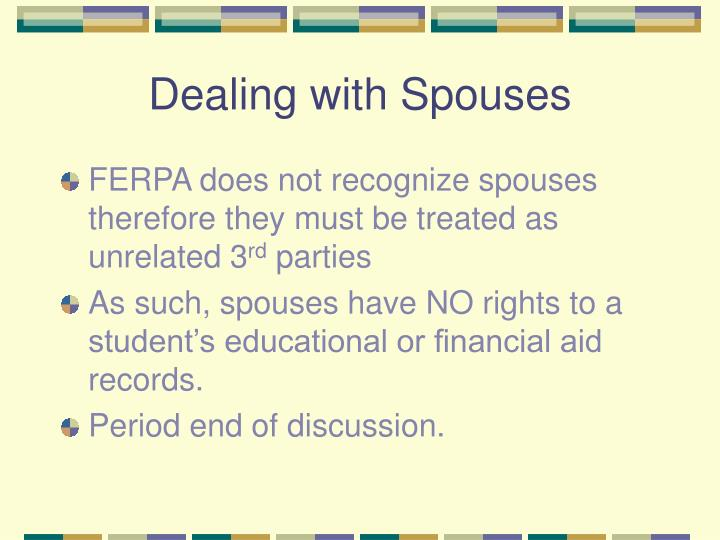 Dealing with Spouses