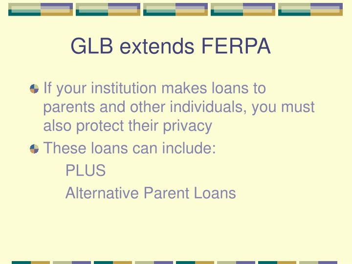 GLB extends FERPA