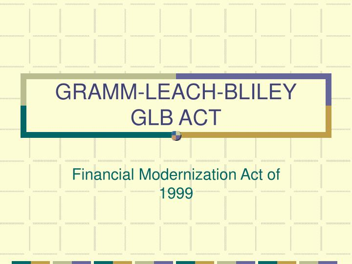 Gramm leach bliley glb act
