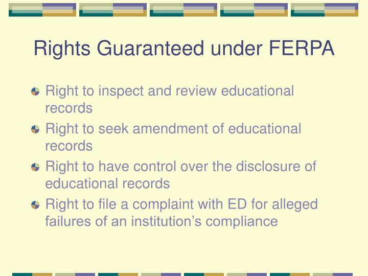 Rights Guaranteed under FERPA