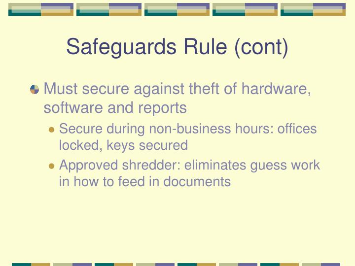 Safeguards Rule (cont)