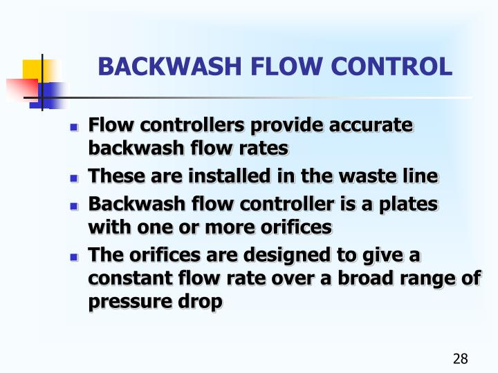 BACKWASH FLOW CONTROL