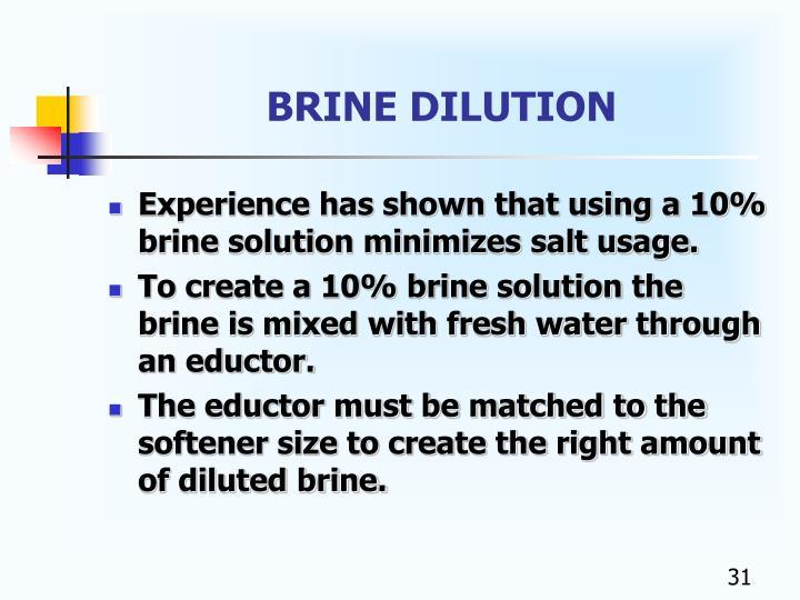 BRINE DILUTION