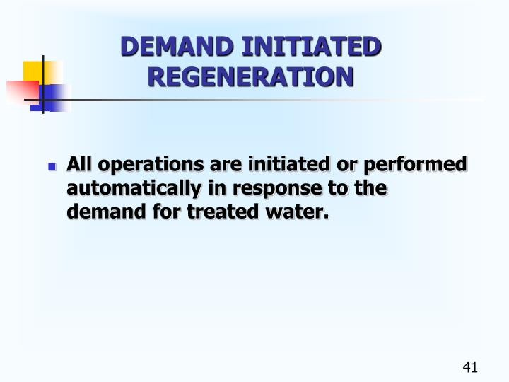 DEMAND INITIATED REGENERATION