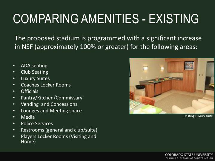 COMPARING AMENITIES - EXISTING