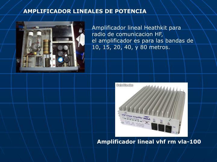 AMPLIFICADOR LINEALES DE POTENCIA