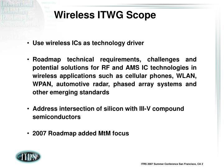 Wireless ITWG Scope