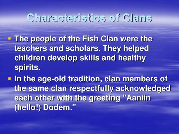 Characteristics of Clans