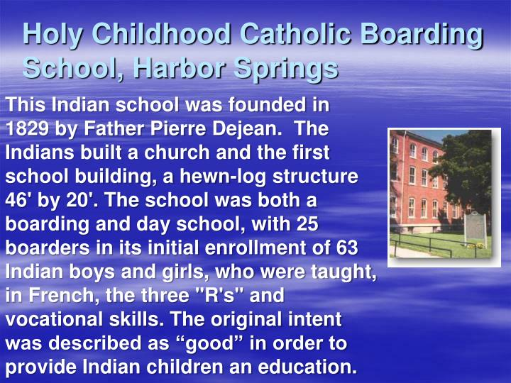 Holy Childhood Catholic Boarding School, Harbor Springs