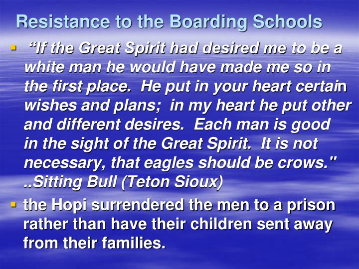 Resistance to the Boarding Schools
