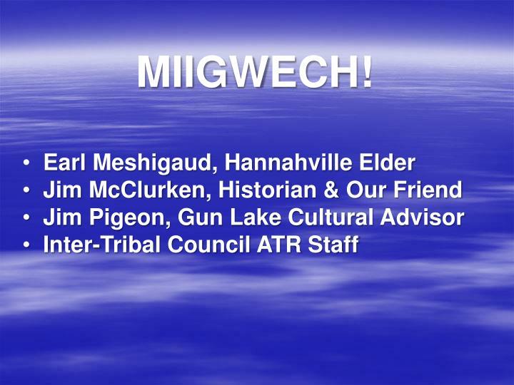 MIIGWECH!