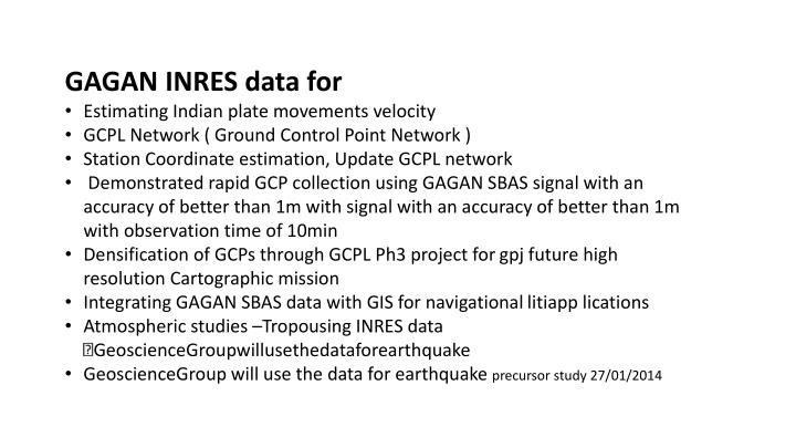 GAGAN INRES data for