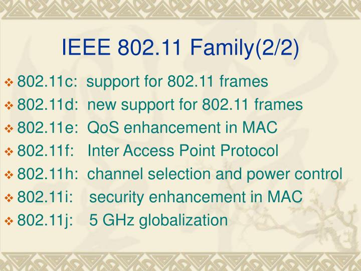 IEEE 802.11 Family(2/2)