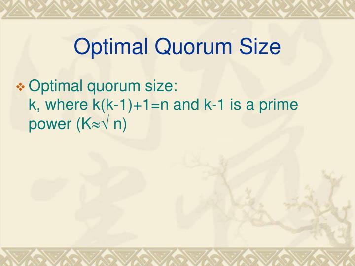 Optimal Quorum Size
