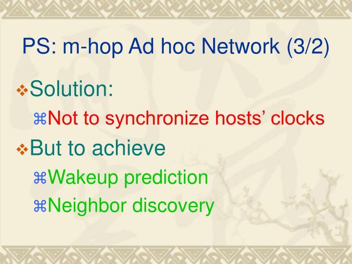 PS: m-hop Ad hoc Network (3/2)
