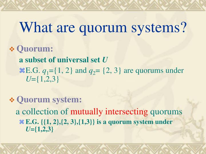 What are quorum systems?