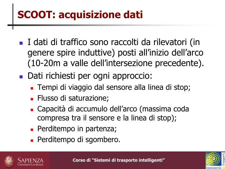 SCOOT: acquisizione dati