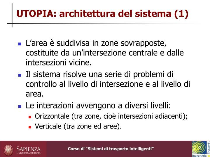UTOPIA: architettura del sistema (1)