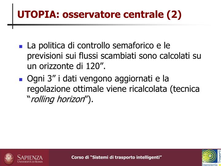 UTOPIA: osservatore centrale (2)