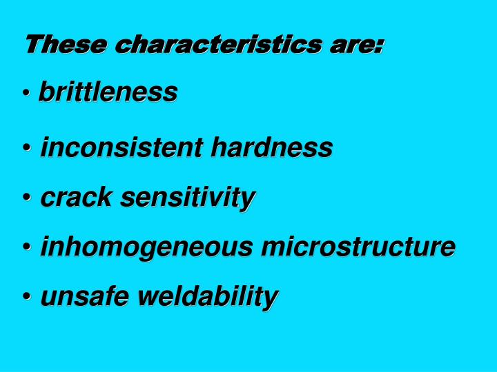 These characteristics are: