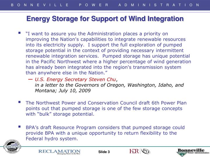 Energy Storage for Support of Wind Integration