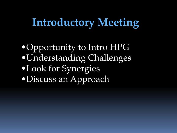 Introductory Meeting