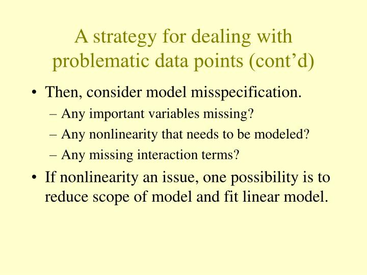 A strategy for dealing with problematic data points (cont'd)