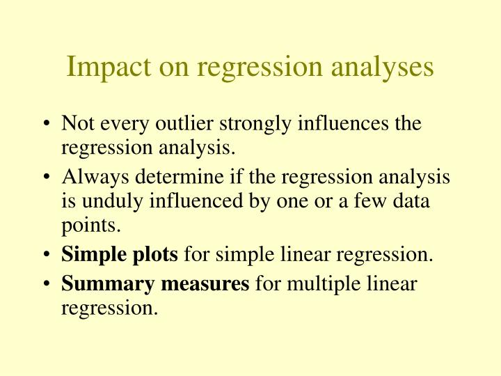 Impact on regression analyses