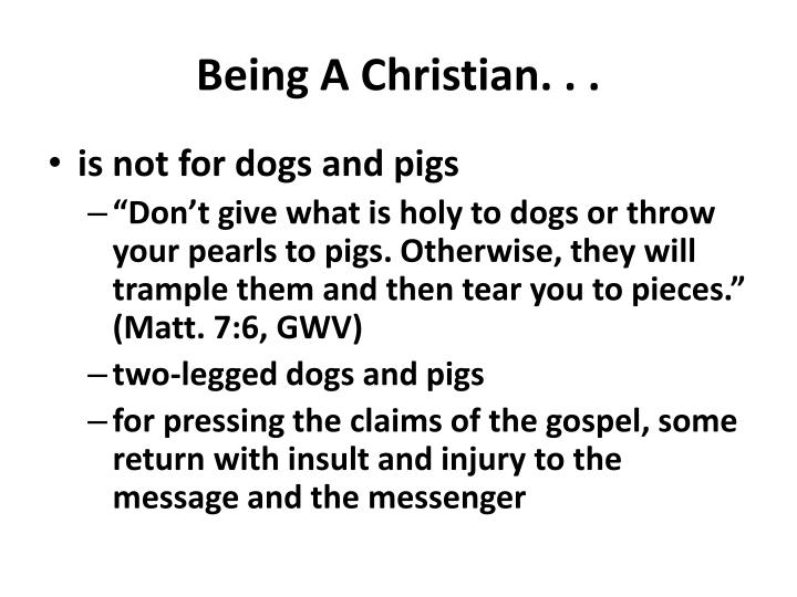 Being A Christian. . .