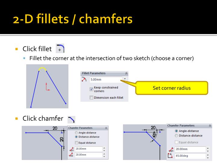 2-D fillets / chamfers