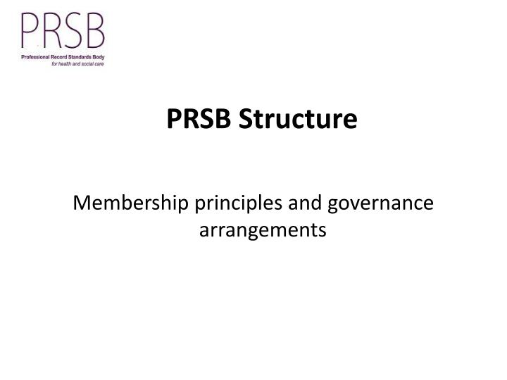 PRSB Structure