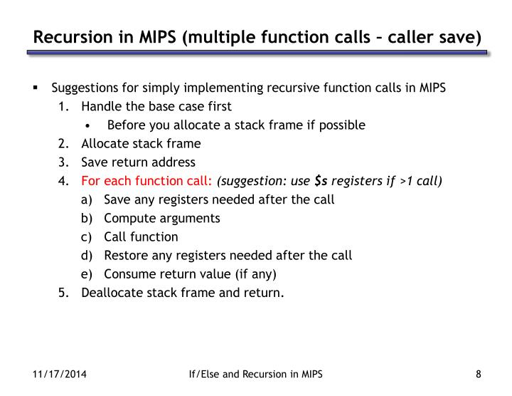 Recursion in MIPS (multiple function calls – caller save)