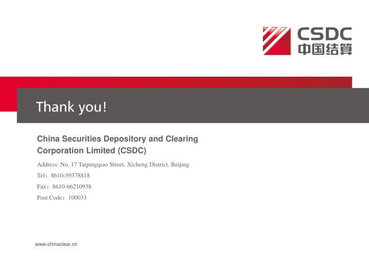 China Securities Depository and Clearing Corporation Limited (CSDC)