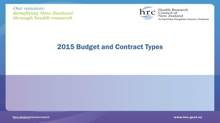 2015 Budget and Contract Types
