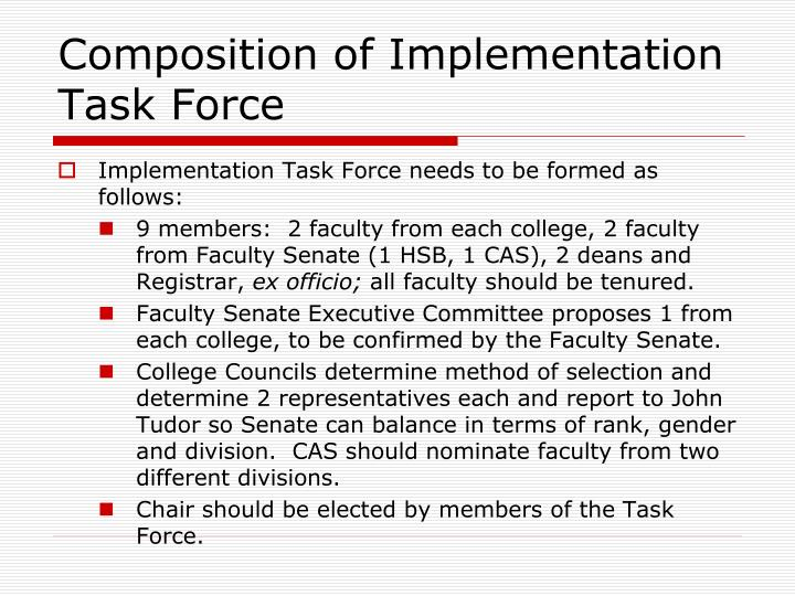 Composition of Implementation Task Force