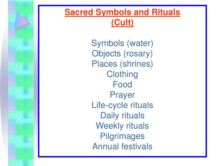 Sacred Symbols and Rituals