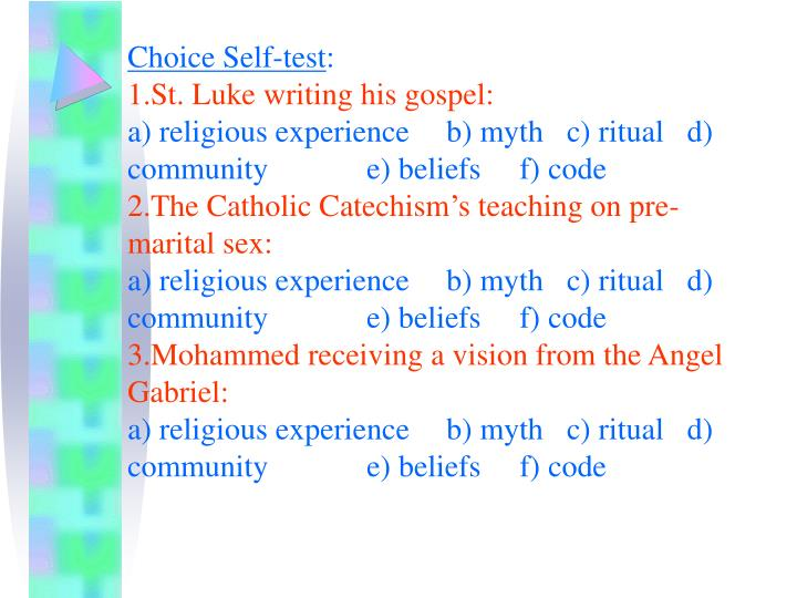 Choice Self-test